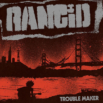 "Rancid ""Trouble Maker"" CD (lim. DigiPac)"