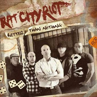 """Rat City Riot """"Better Than Nothing"""" CD"""
