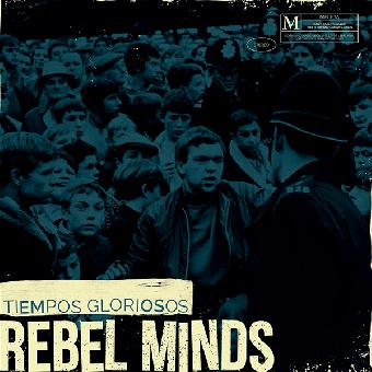 """Rebel Minds """"Tiempos Gloriosos"""" EP 7"""" (lim. 300, black)"""