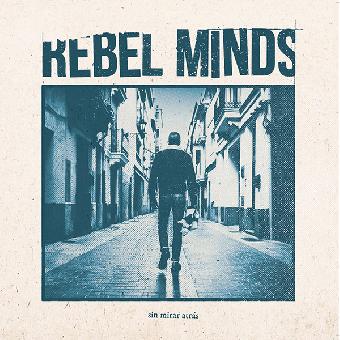 "Rebel Minds ""Sin mirar atras"" LP (lim. 200, black)"