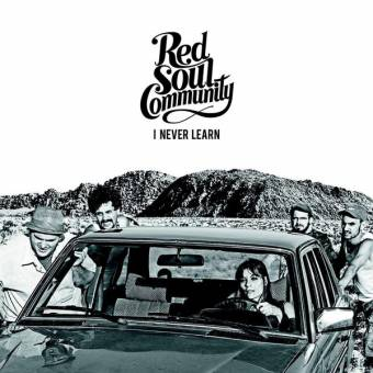 "Red Soul Community ""I never learn"" CD"