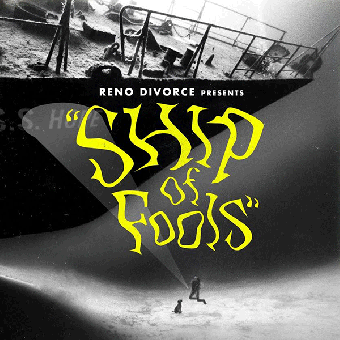 "Reno Divorce ""Ship of Fools"" MCD"