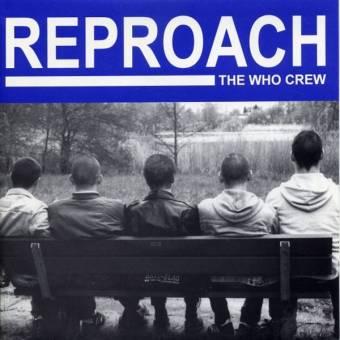 "Reproach ""The who crew"" EP 7"""
