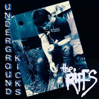 "Riffs, The ""Undergroung Kicks"" LP"