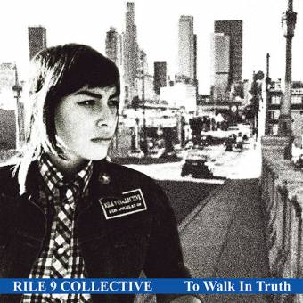 "Rile 9 Collective ""To walk in truth"" EP 7"" (lim. 375, black)"