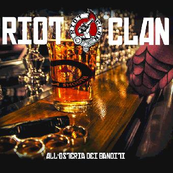 """Riot Clan """"All` osteria dei banditi"""" CD"""