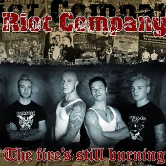 Riot Company - The fire`s still burning EP 7""