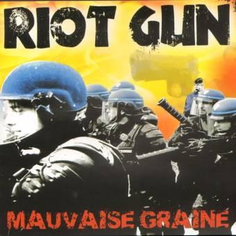 """Riot Gun """"Mauvaise Graine"""" MCD"""