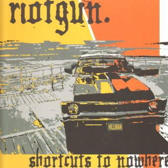 "Riotgun ""Shortcuts to nowhere"" LP (lim. 400, orange)"