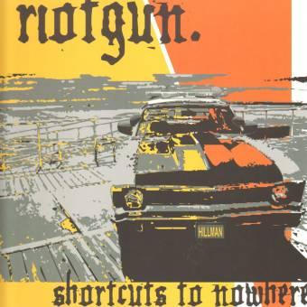 "Riotgun ""Shortcuts to nowhere"" LP (lim. 400, orange)"