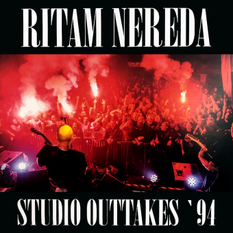 "Ritam Nereda ""Studio Outtakes 94"" 10"" Vinyl (black)"