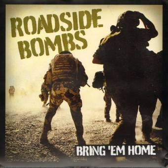 """Roadside Bombs """"Bring `em home"""" EP 7"""""""
