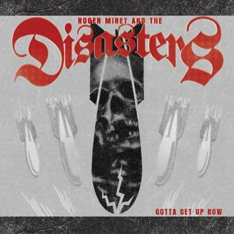"Roger Miret and the Disasters ""Gotta get up now"" CD"