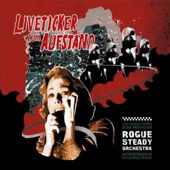"Rogue Steady Orchestra ""Liveticker zum Aufstand"" CD (DigiPac)"