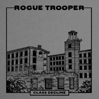 "Rogue Troopers ""Class Decline"" LP (lim. 350, silver)"