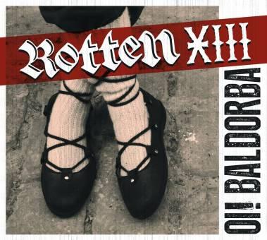 "Rotten XIII """"Oi! Baldorba"" CD"
