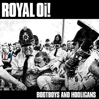 "Royal Oi! ""Bootboys and Hooligans"" LP (lim. 150, white)"