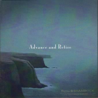 "Royal Shamrock ""Advance and retire"" CD"