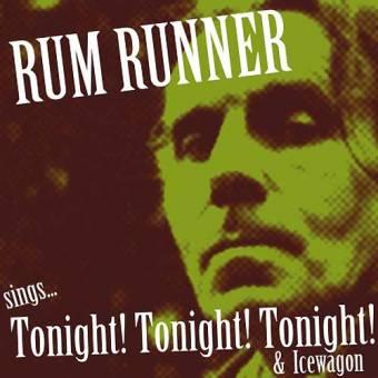 """Rum Runner """"sings Tonight!"""" EP 7"""" (col. lim.)"""