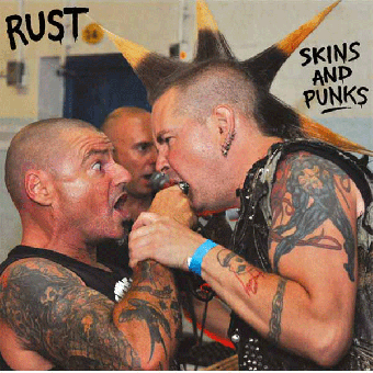 "Rust ""Skins and Punks"" EP 7"" (black)"
