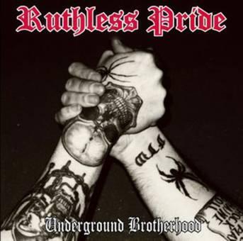 "Ruthless Pride ""Underground Brotherhood"" CD"