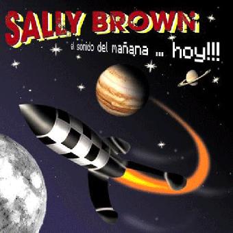 """Sally Brown """"El Sonido Del Manana...Hoy!!!"""" CD"""