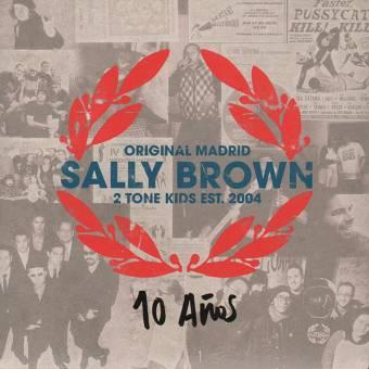 "Sally Brown ""10 Anos"" EP 7"""