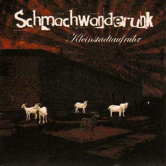 """Schmachwanderunk """"Kleinstadtaufruhr"""" LP+CD"""