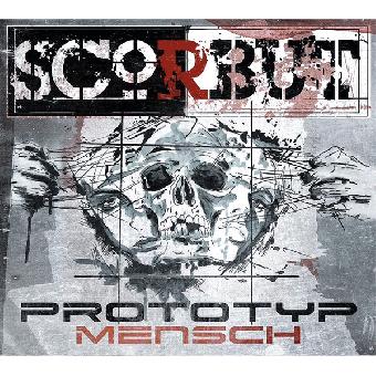 "Scorbut ""Prototyp Mensch"" CD (DigiPac)"