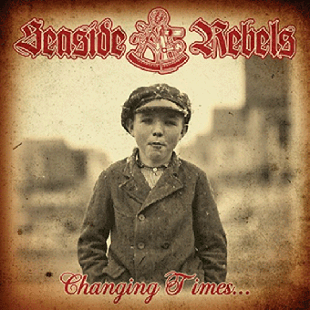 "Seaside Rebels ""Changing Times"" EP 7"" (2nd press, red)"