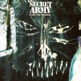 "Secret Army ""Crush the remains"" CD"