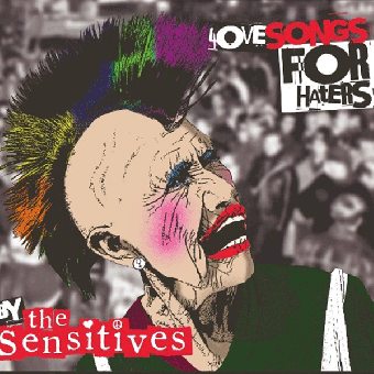 "Sensitives, The ""Love Songs for Haters"" LP (lim. 200, black) + DoCD"