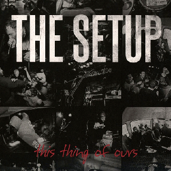 "Setup, The ""This things of ours"" CD (DigiPac)"
