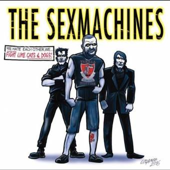 "Sexmachines, The ""Fight like cats & dogs"" CD (DigiPac)"