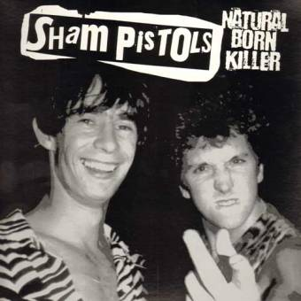 "Sham Pistols ""Natural born killer"" LP"