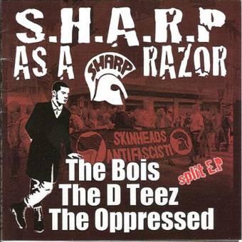 "split Oppressed / Bois / D Teez ""S.H.A.R.P. as a Razor"" CD"