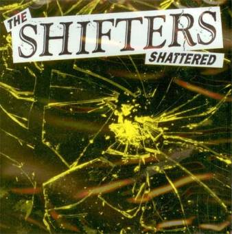 Shifters - Shattered CD