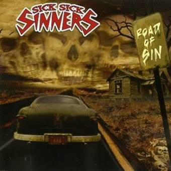 "Sick Sick Sinners ""Road Of Sin"" LP"
