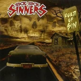 "Sick Sick Sinners ""Road Of Sin"" LP"