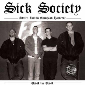 """Sick Society """"USA for USA - 1989 Demo"""" EP 7"""" (lim. 300, black)"""