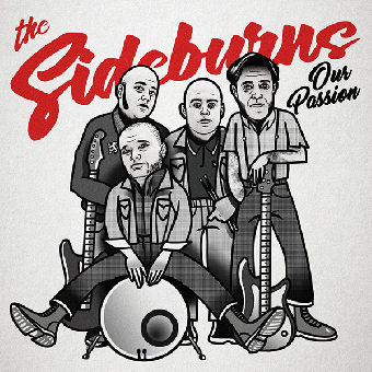 """Sideburns, The """"Our Passion"""" 7"""" EP (lim. 200, black) + MP3"""