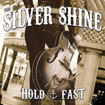 "Silver Shine, The ""Hold & Fast"" CD (DigiPac)"