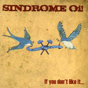 """Sindrome Oi! """"If you don`t like it..."""" CD"""