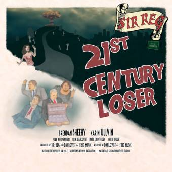 "Sir Reg ""21st Century Loser"" CD"