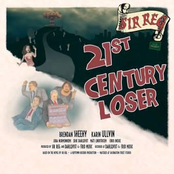 "Sir Reg ""21st Century Loser"" CD"