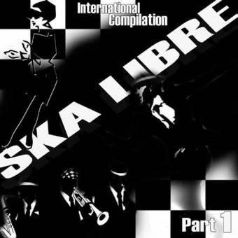 "V/A SKA Libre ""International Compilation Part 1"" LP"