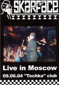 Skarface - Live in Moskau 2004 DVD