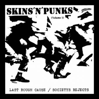 "split Last Rough Cause / Society`s Rejects ""Skins`n`Punks Vol. 1"" LP (splatter)"