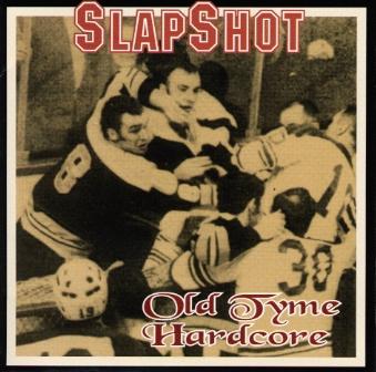"""Slapshot """"Olde tyme Hardcore"""" CD"""