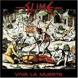 """Slime """"Viva la muerte"""" Deluxe DoLP (remastered)"""